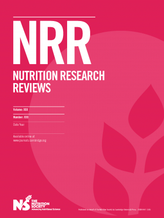 Nutrition Research Reviews from the Nutrition Society